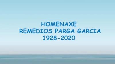 Homenaxe Remedios Parga Garcia 1928 - 2020