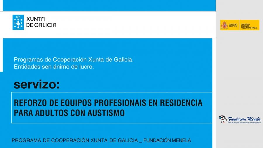 PROXECTO DE REFORZO DE EQUIPOS PROFESIONAIS EN RESIDENCIA PARA ADULTOS CON AUTISMO